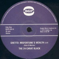 24 Carat Black - Ghetto Misfortune's Wealth/24-carat Black