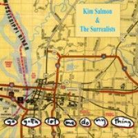 Salmon, Kim & The Surrealists - Ya Gotta Let Me Do My Thing (2lp)