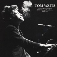 Waits, Tom - Ghost Of Saturday Night-kpfk Radio, 1974