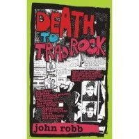 Robb, John - Death To Trad Rock!