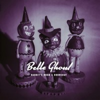 Belle Ghoul - Rabbit's Moon & Doomsday (white Vinyl Incl.mp3)