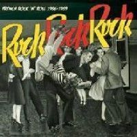 Various - Rock Rock Rock: French R'n'r 56-59