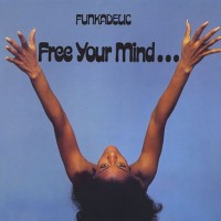 Funkadelic - Free Your Mind...(blue Vinyl - 50th Anniversary)