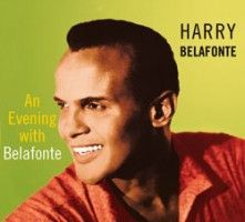 Belafonte, Harry - An Evening With Belafonte...plus