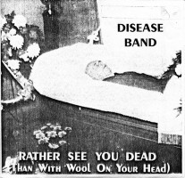 Legionaire's Disease Band - Rather See You Dead (than With Wool In Your Head)