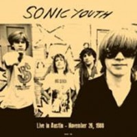 Sonic Youth - Live In Austin, November 26, 1988