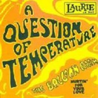 Balloon Farm - A Question Of Temperature/hurtin' For You