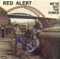 Red Alert - We've Got The Power