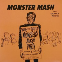 Pickett, Bobby (boris) & The Crypt-kickers - Monster Mash/monster's Mash Party