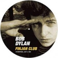 Dylan, Bob - Finjan Club In Montreal, 1962 (picture Disc)
