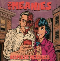 Meanies - Desperate Measures