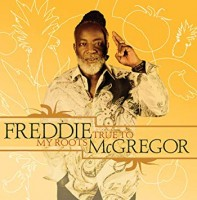 Mcgregor, Freddie - True To My Roots