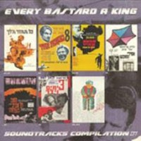 Various - Every Bastard A King
