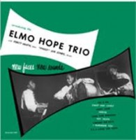 Elmo Hope Trio - New Faces, New Sounds