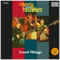 Day, Graham & The Forefathers - Good Things