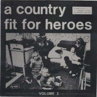 See product: Various - A Country Fit For Heroes Vol 2