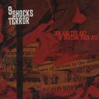 Nine Shocks Terror - Zen And The Art Of Beating Your Ass