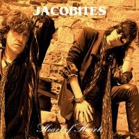 Jacobites - Heart Of Hearts