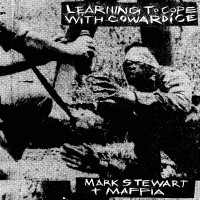 Stewart, Mark & The Mafia - Learning To Cope With Cowarcide/the Lost Tapes