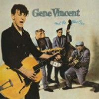 Vincent, Gene And The Blue Caps - Gene Vincent And The Blue Caps