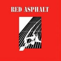 Red Asphalt - Red Asphalt