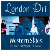 London Dri - Western Skies - L.a. Pyschedelic 1967-69