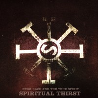 Race, Hugo & The True Spirit - Spiritual Thirst