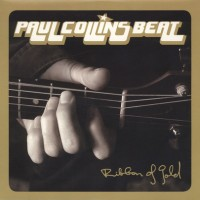 Collins, Paul - Beat - Ribbon Of Gold