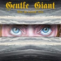 Gentle Giant - Live In Essen, 1972