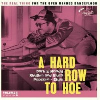 Various - A Hard Row To Hoe Vol. 1