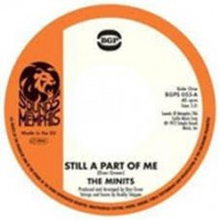 See product: Minits - Still A  Part Of Me/ If You Don
