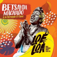 Machado, Betsayda & La Parrando El Clavo - Loe Loa - Rural Under The Mango Tree