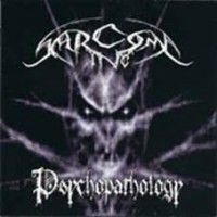 Sarcoma Inc - Psychopathology