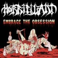 Horripilant - Embrace The Obesession