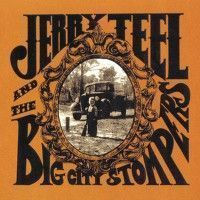 Teel, Jerry & The Big City Stompers - Jerry Teel & The Big City Stompers