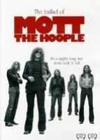Mott The Hoople - The Ballad Of Mott The Hoople