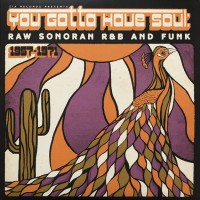 Various - You Gotta Have Soul (1957-1971)