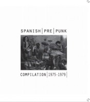 Various - Spanish (pre) Punk Compilation 1975-1979