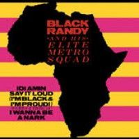 Black Randy & The Elite Metro Squad - Idi Amin