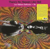 Rallizes Denudes + Be - There's No Heaven Like Hell (2lp)