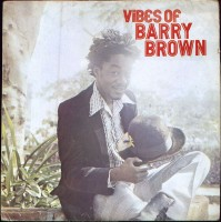 Brown, Barry - Vibes Of Bary Brown