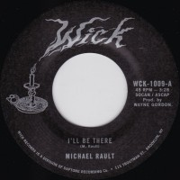 Rault, Michael - I'll Be There/sleep With Me