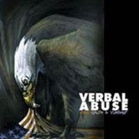 Verbal Abuse - Red, White & Violent