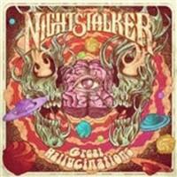Nightstalker - Great Hallucinations