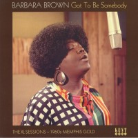 See product: Brown, Barbara - Got To Be Somebody