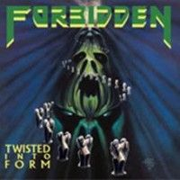 Forbidden - Twisted Into Form (picture)