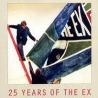 Ex, The - The Convoy Tour (25years Of The Ex)