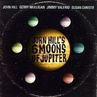 Hill, John - Six Moons Of Jupiter
