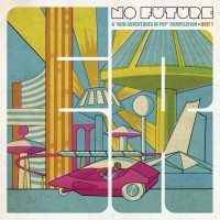 Various - No Future:a New Adventure In Pop (2lp, Magenta)
