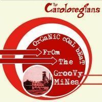 Caroloregians - Organic Coal Beat